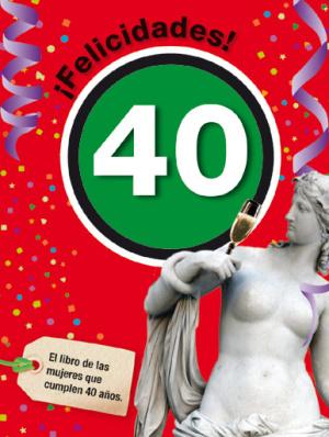 felicidades 40