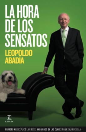 La hora de los sensatos - Leopoldo Abadia