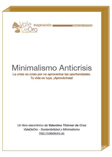 Minimalismo anticrisis tu vida es tuya aprov chala el for Minimalismo libro