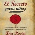 el secreto para niños
