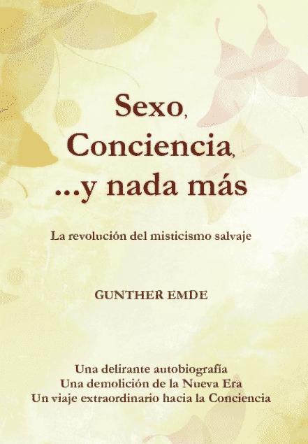 sexo, conciencia y nada más
